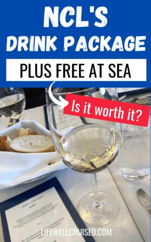 NCL Drink Package - Is it worth it?