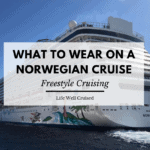 What to Wear on a Norwegian Cruise Freestyle Cruising