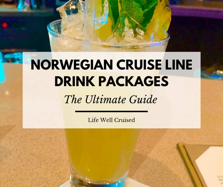 norwegian cruise line drink packages - the ultimate guide