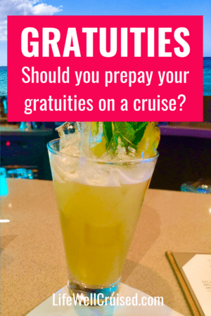 should you prepay gratuities on a cruise