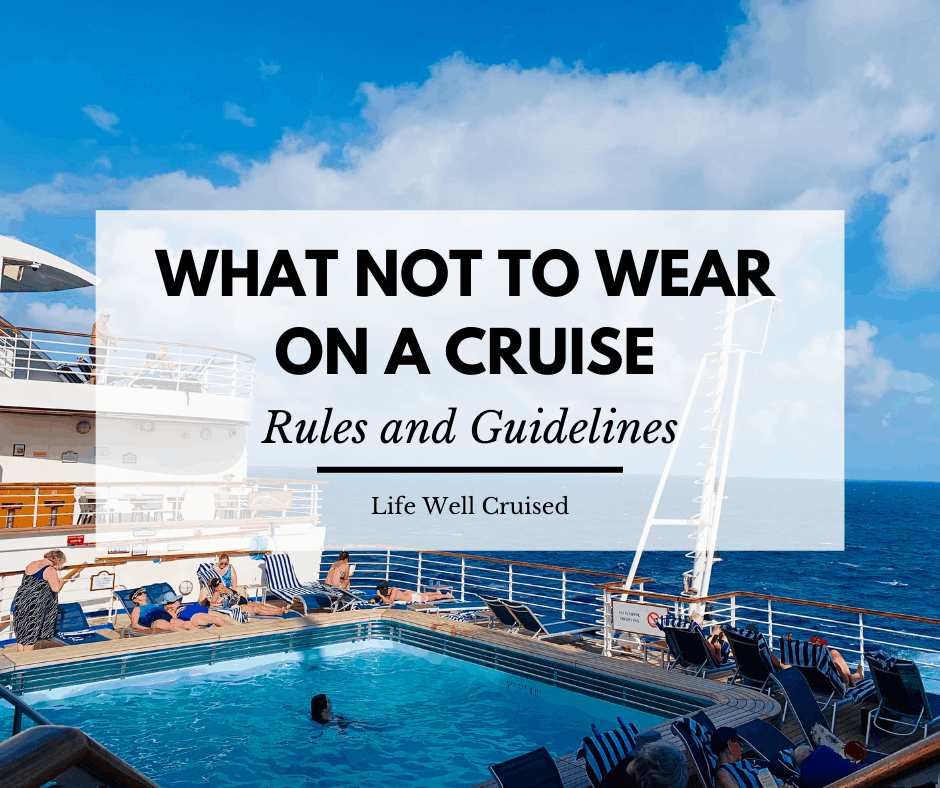 what not to wear on a cruise