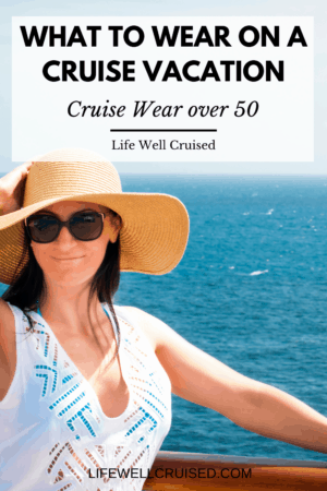 what to wear on a cruise - cruise wear over 50