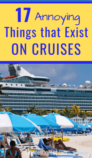 17 annoying things that exist on cruises