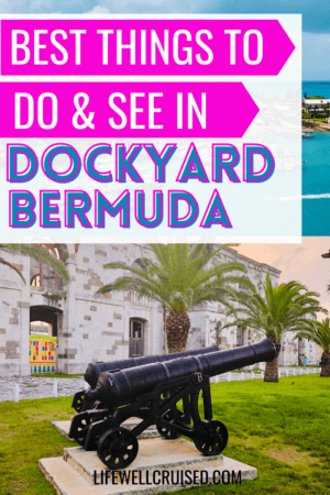 Best Things to Do and See in Dockyard Bermuda