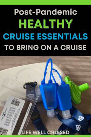 Post pandemic healthy cruise essentials