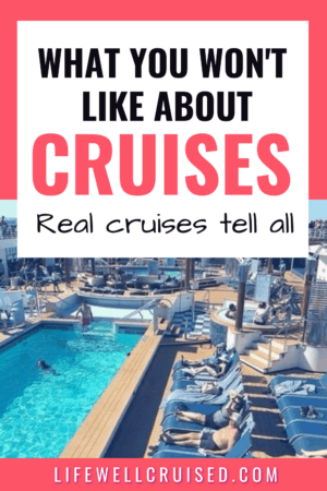 what you won't like about cruises
