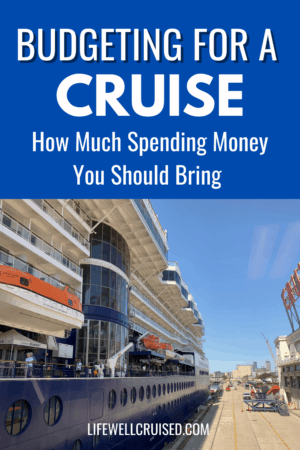 Budgeting for a Cruise