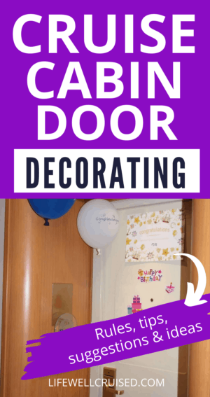 Cruise Cabin Door Decorating Rules, tips, suggestions & ideas