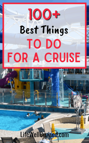 100+ Best Things To Do on a Cruise