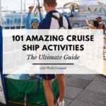 101 Amazing Cruise Ship Activities