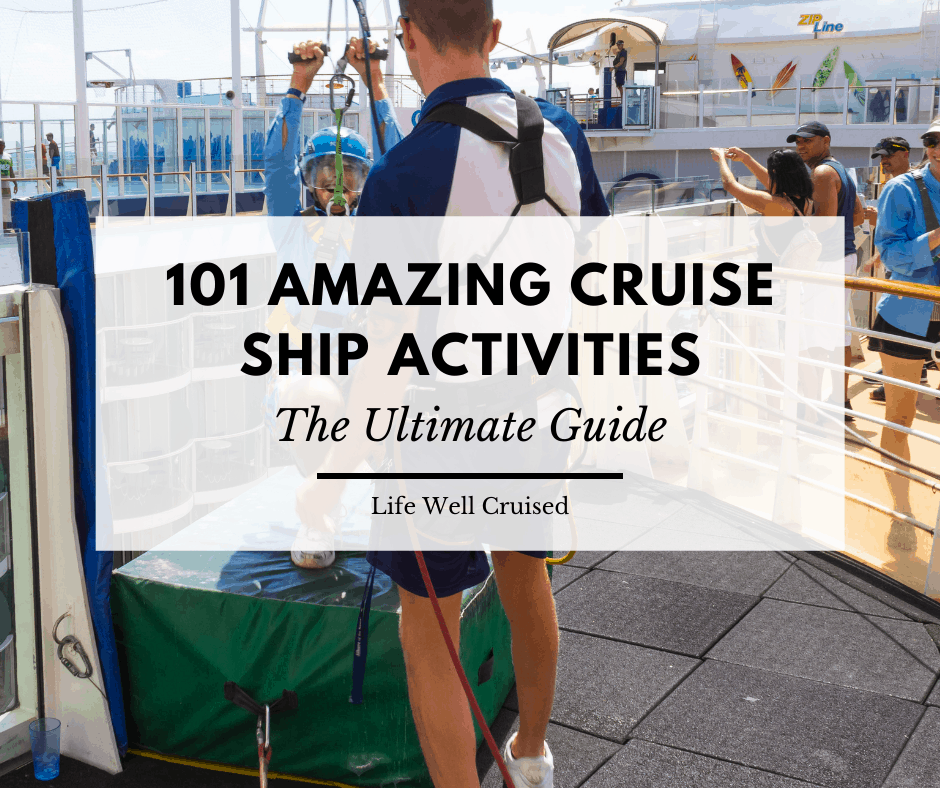 101 Awesome Things to Do on a Cruise (cruise activities for all ages)