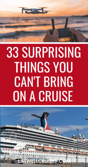 33 Surprising Things You Can't Bring on a Cruise