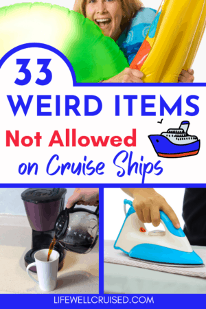 33 Weird Items Not Allowed on Cruise Ships