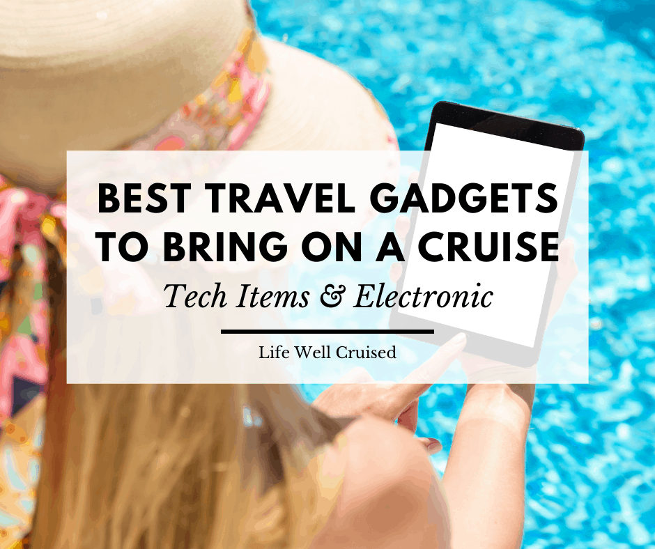 travel gadgets to bring on a cruise