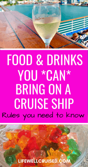 Food & Drinks You Can Bring on a Cruise