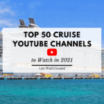 Top 50 Cruise YouTube Channels 2021