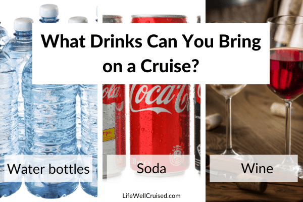 What Drinks Can You Bring on a Cruise
