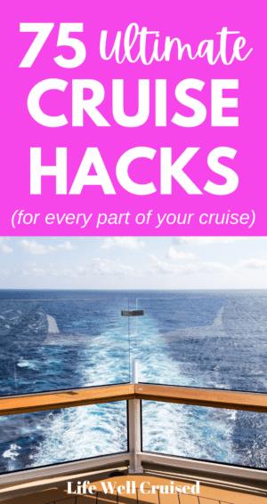 75 Ultimate Cruise Hacks