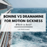 Bonine VS Dramamine for Motion Sickness on a Cruise