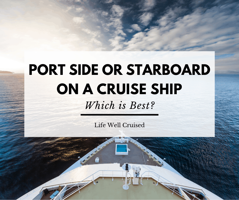Port Side or Starboard Side on a Cruise? Everything You Want to Know