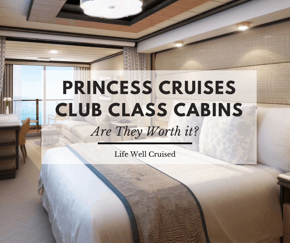 Is Princess Cruises Club Class Worth the Cost?