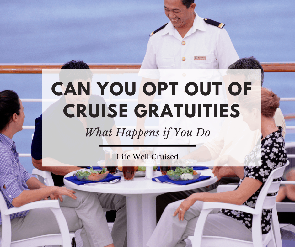 Can You Refuse to Pay Gratuities on a Cruise?