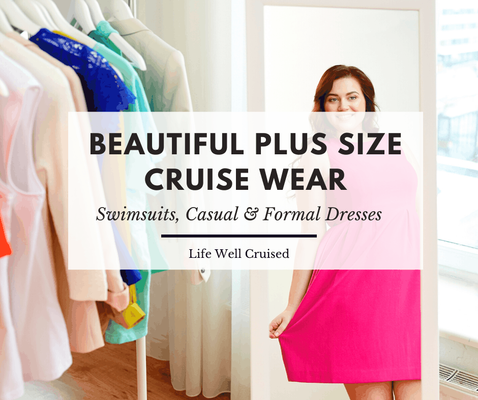Plus Size Cruise Wear: Beautiful Cruise Outfits for Curvy Women